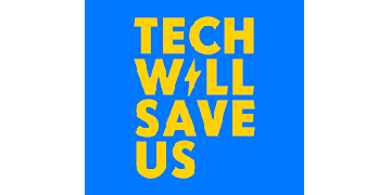 Technology Will Save Us logo